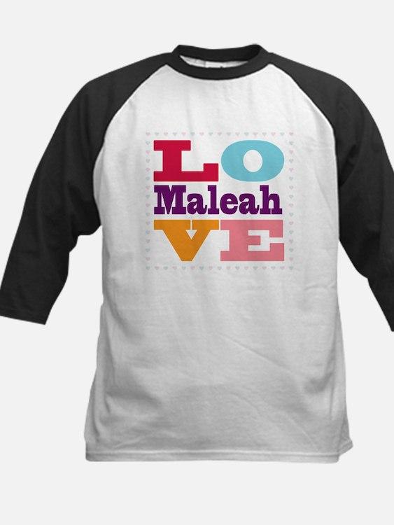 I Love Maleah Tee