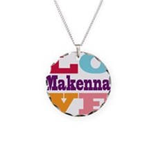 I Love Makenna Necklace
