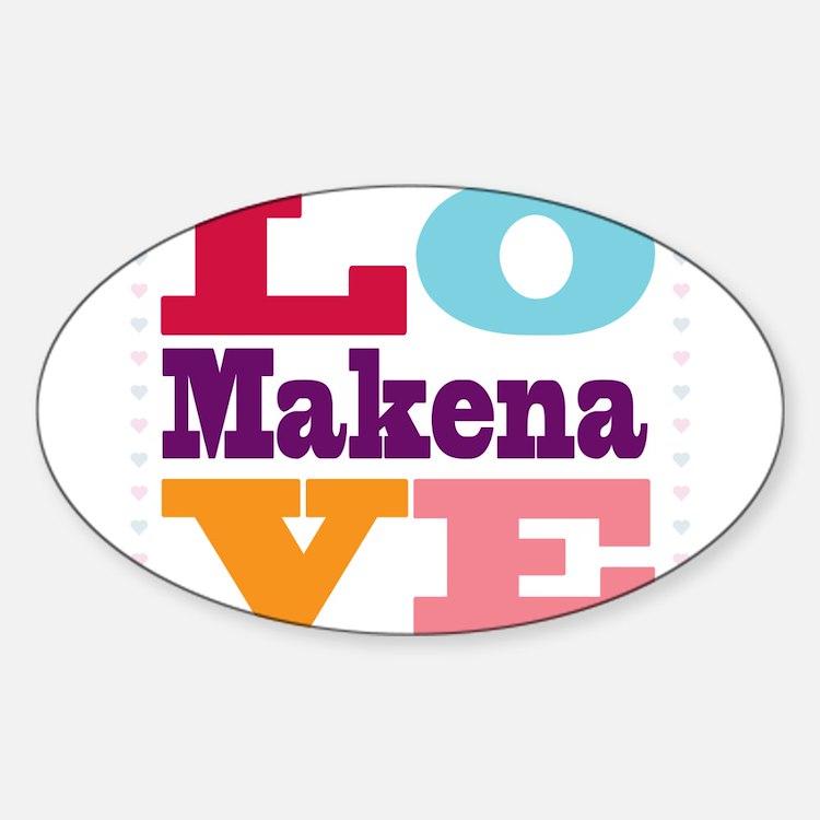 I Love Makena Decal