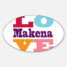 I Love Makena Stickers