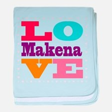 I Love Makena baby blanket