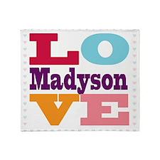 I Love Madyson Throw Blanket
