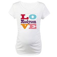 I Love Madyson Shirt