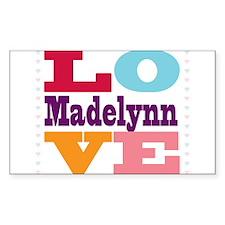 I Love Madelynn Decal