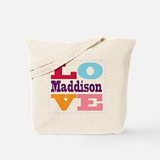 I Love Maddison Tote Bag