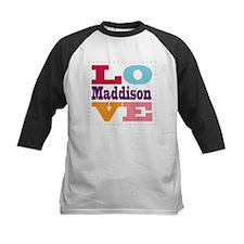 I Love Maddison Tee