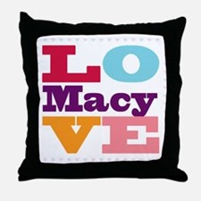 I Love Macy Throw Pillow