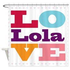 I Love Lola Shower Curtain