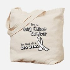 Lung Cancer Survivors ARE a big deal! Tote Bag