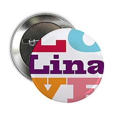 "I Love Lina 2.25"" Button"
