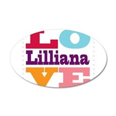 I Love Lilliana Wall Decal