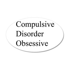 Compulsive Disorder Obsessive Wall Decal