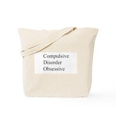 Compulsive Disorder Obsessive Tote Bag