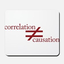 Correlation Does Not Equal Causation Mousepad