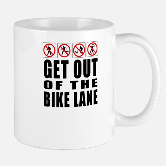 Get out of the bike lane Mug