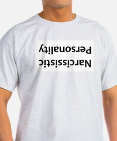 Narcissistic Personality T-Shirt