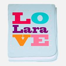I Love Lara baby blanket