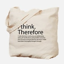 I think therefore I am thinking Tote Bag