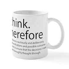 I think therefore I am thinking Mug