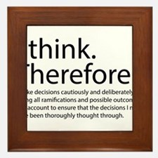 I think therefore I am thinking Framed Tile
