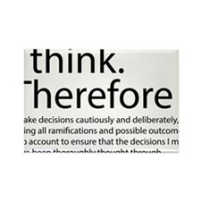 I think therefore I am thinking Rectangle Magnet
