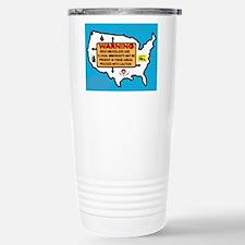 THEY'RE EVERYWHERE Travel Mug