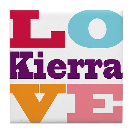 I Love Kierra Tile Coaster
