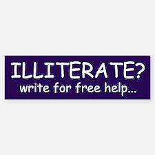 Illiterate? Bumper Car Car Sticker