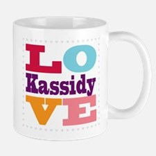 I Love Kassidy Mug