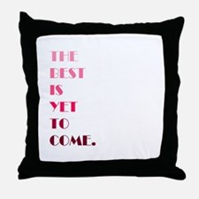 The Best (pink) Throw Pillow
