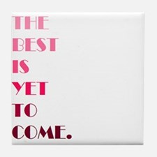 The Best (pink) Tile Coaster