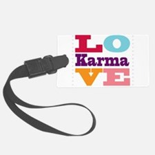I Love Karma Luggage Tag