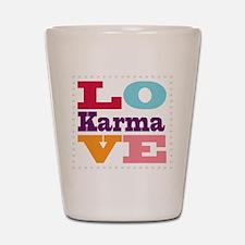 I Love Karma Shot Glass