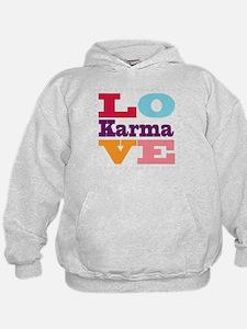 I Love Karma Hoodie