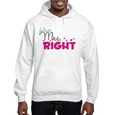 mrs_right_artwork Hoodie