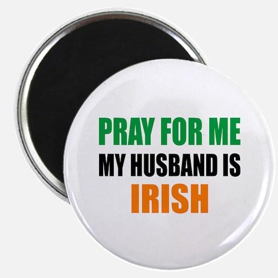 Pray Husband Irish Magnet