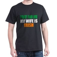 Pray Wife Irish T-Shirt