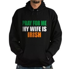 Pray Wife Irish Hoodie