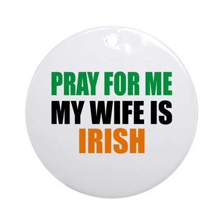 Pray Wife Irish Ornament (Round)
