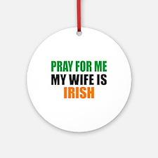 Pray Wife Irish Ornament (Round)