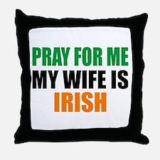 Pray Wife Irish Throw Pillow