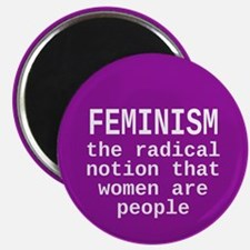 Feminism is the radical notion... Magnet