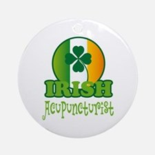 Irish Acupuncturist St Patricks Ornament (Round)