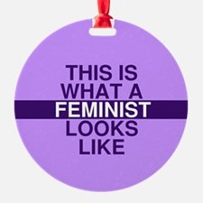 This is what a feminist looks like Ornament