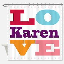 I Love Karen Shower Curtain