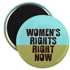 Women's Rights Right Now Magnet