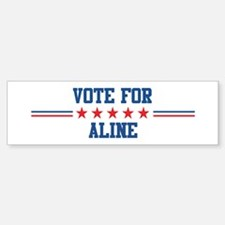 Vote for ALINE Bumper Bumper Bumper Sticker
