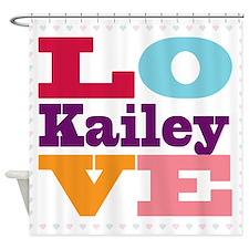 I Love Kailey Shower Curtain