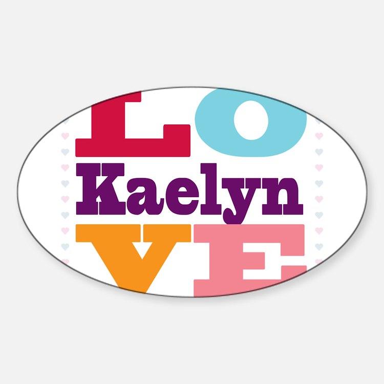 I Love Kaelyn Decal