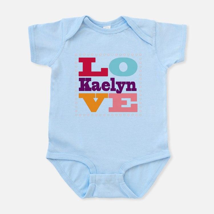 I Love Kaelyn Infant Bodysuit